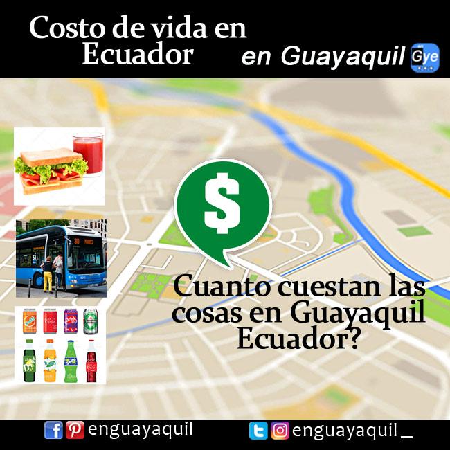 Cuanto cuestan las cosas en Guayaquil - Ecuador?