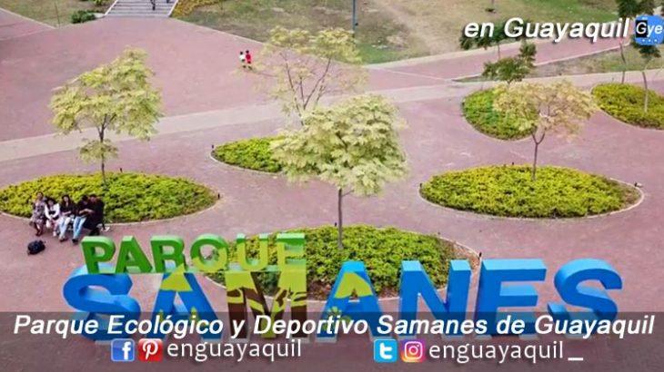 Parque Samanes de Guayaquil