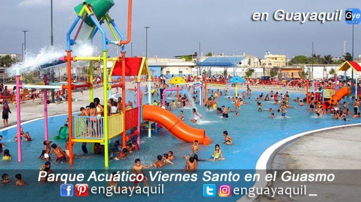 Parque acuático viernes santo Guasmo