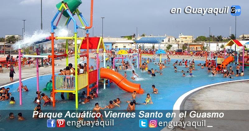 Parque Acuático Viernes Santo en el Guasmo