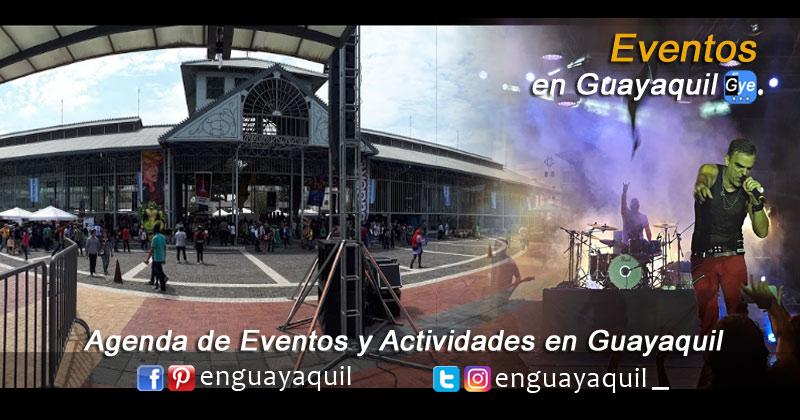 Eventos en Guayaquil hoy