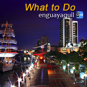 What to do in Guayaquil