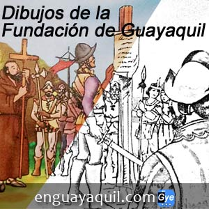 Dibujos sobre la Fundación de Guayaquil